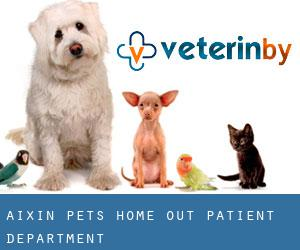 Aixin Pets Home Out-patient Department