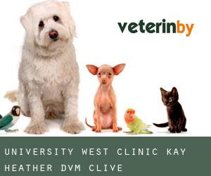 University West Clinic: Kay Heather DVM (Clive)