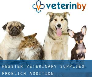 Webster Veterinary Supplies Froelich Addition